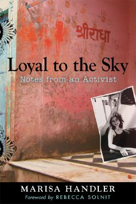 Image for Loyal to the Sky: Notes from an Activist (Signed First Edition)