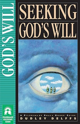 Image for Seeking God's Will (Pilgrimage Series)