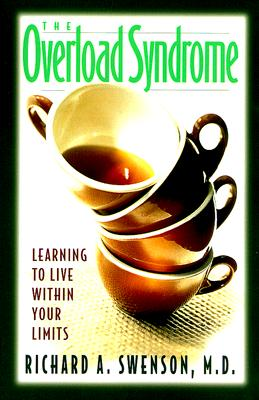 Image for The Overload Syndrome: Learning to Live Within Your Limits (Guidebook)