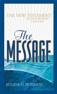 Image for The Message New Testament: The New Testament in Contemporary Language (Think)
