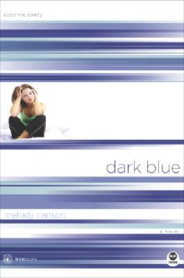 Image for Dark Blue: Color Me Lonely (TrueColors Series #1)