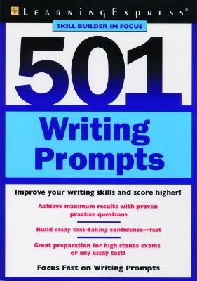 Image for 501 Writing Prompt (Learningexpress Skill Builder in Focus) 501 Writing Prompt