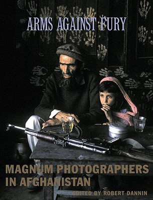 Image for Arms Against Fury: Magnum Photographers in Afghanistan