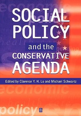 Social Policy and the Conservative Agenda, Lo, Y.H.; Schwartz, Michael