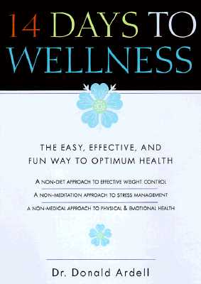 Image for 14 Days to Wellness: The Easy, Effective, and Fun Way to Optimum Health