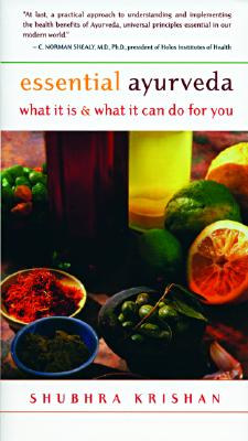 Image for Essential Ayurveda: What It Is and What It Can Do for You