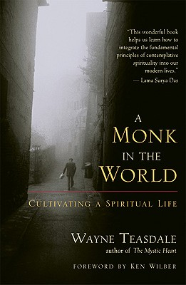 Image for Monk in the World: Cultivating a Spiritual Life