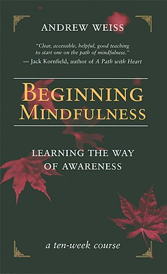 Image for Beginning Mindfulness: Learning the Way of Awareness