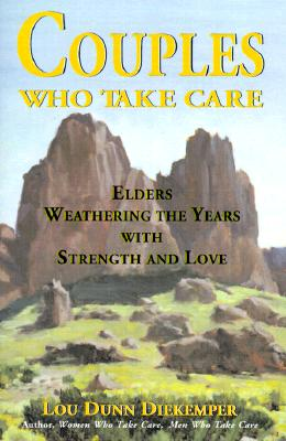 Image for Couples Who Take Care: Elders Weathering the Years With Strength and Love