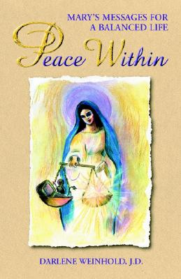 Image for Peace Within: Mary;s Messages for a Balanced Life