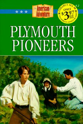 Image for Plymouth Pioneers (The American Adventure Series 2)