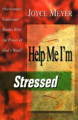 Image for Help Me I'm Stressed: Overcoming Emotional Battles With the Power of God's Word
