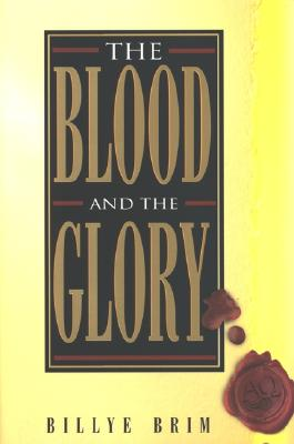 The Blood and the Glory, Billye Brim