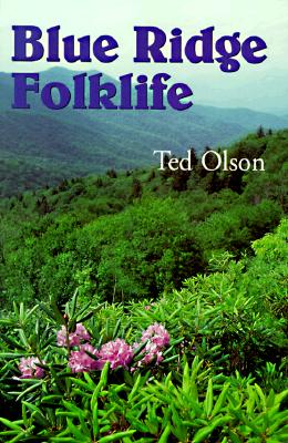 Image for Blue Ridge Folklife (Folklife in the South)