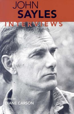 Image for John Sayles: Interviews (Conversations with Filmmakers Series)