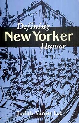 Image for Defining New Yorker Humor (Studies in Popular Culture)