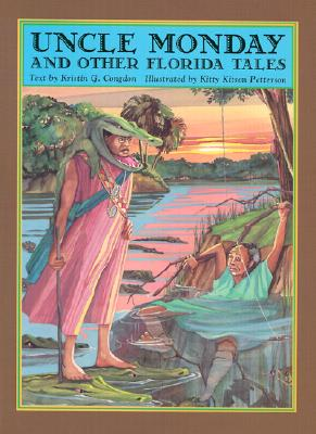 Image for Uncle Monday and Other Florida Tales