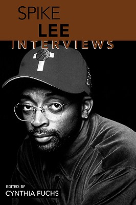 Image for Spike Lee: Interviews (Conversations With Filmmakers Series)