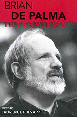 Image for Brian De Palma: Interviews (Conversations with Filmmakers Series)