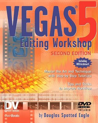 Image for Vegas 5 Editing Workshop, Second Edition (DV Expert Series)