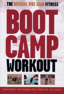 Image for The Official Five Star Fitness Boot Camp Workout: The High-Energy Fitness Program for Men and Women