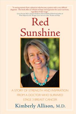 Image for Red Sunshine: A Story of Strength and Inspiration from a Doctor Who Survived Stage 3 Breast Cancer
