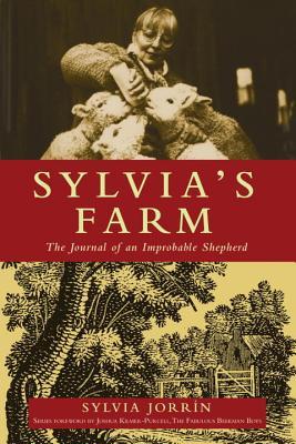 Sylvia's Farm: The Journal of an Improbable Shepherd, Jorrin, Sylvia