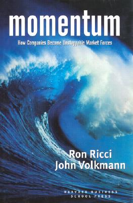 Image for Momentum: How Companies Become Unstoppable Market Forces