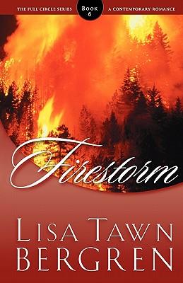 Firestorm, LISA TAWN BERGREN
