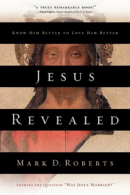 Image for Jesus Revealed: Know Him Better to Love Him Better