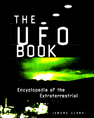 Image for The UFO Book: Encyclopedia of the Extraterrestrial