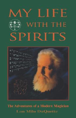 Image for My Life With The Spirits: The Adventures of a Modern Magician