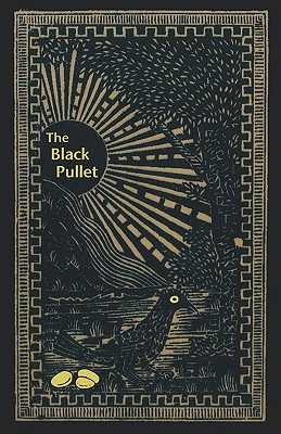 The Black Pullet: Science of Magical Talisman, Anonymous