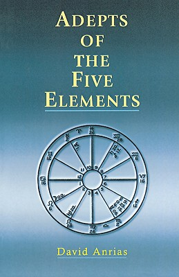 Image for Adepts of the Five Elements (Occult Survey of Past and Future Problems)