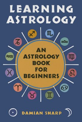 Image for Learning Astrology : An Astrology Book For Beginners
