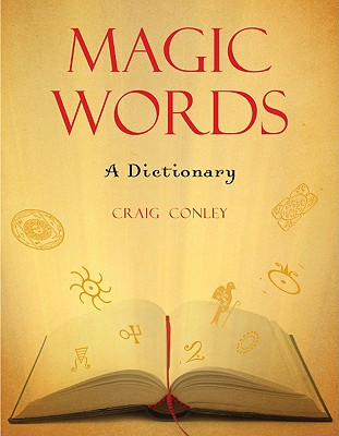 Image for Magic Words: A Dictionary
