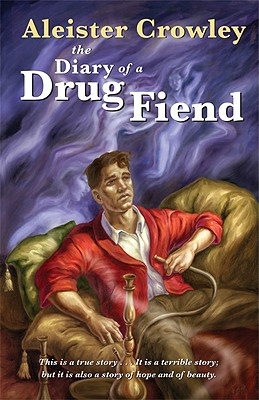 Image for The Diary of A Drug Fiend - 2nd Revised Edition