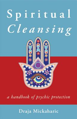Image for Spiritual Cleansing: A Handbook of Psychic Protection