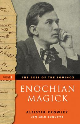 Image for The Best of the Equinox, Enochian Magick: Volume I