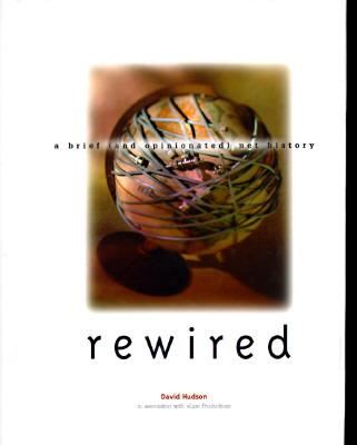 Rewired, Hudson, David