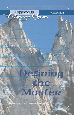 Image for Defining The Master (Fireside Series, Vol. 1, No. 1) (Volume 1)