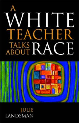 Image for A White Teacher Talks about Race