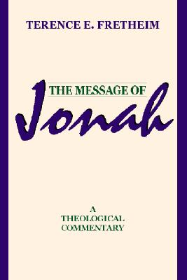 Message of Jonah, Terence Fretheim