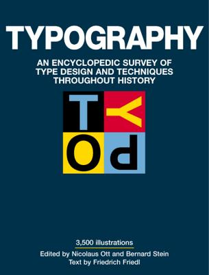 Image for Typography: An Encyclopedic Survey of Type Design and Techniques Throughout History