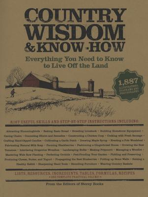 Country Wisdom & Know-How, The Editors of Storey Publishing's Country Wisdom Bulletins