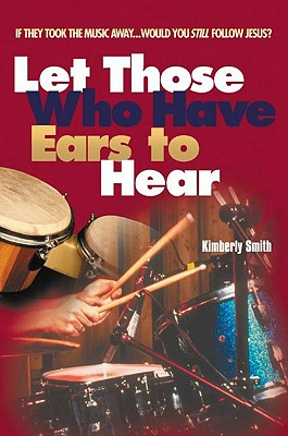 Image for Let Those Who Have Ears to Hear