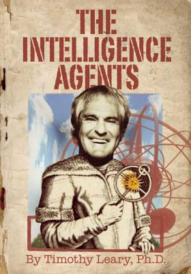 The Intelligence Agents, Leary, Timothy
