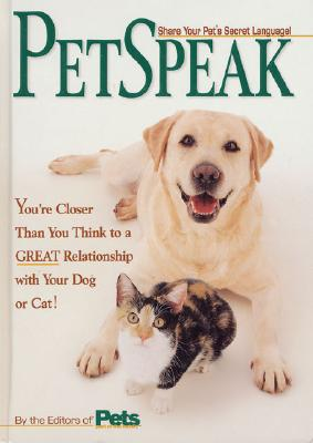 Image for Petspeak: You're Closer Than You Think to a Great Relationship With Your Dog or Cat