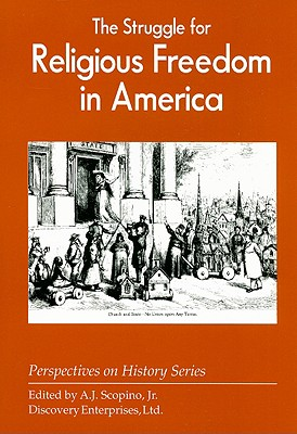 The Struggle for Religious Freedom in America, A.J. Scopino & Jr.