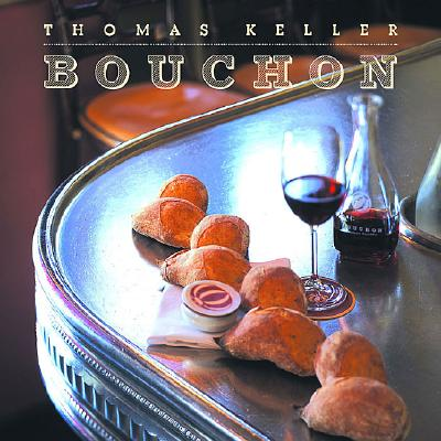 Bouchon, Thomas Keller and Jeffrey Cerciello